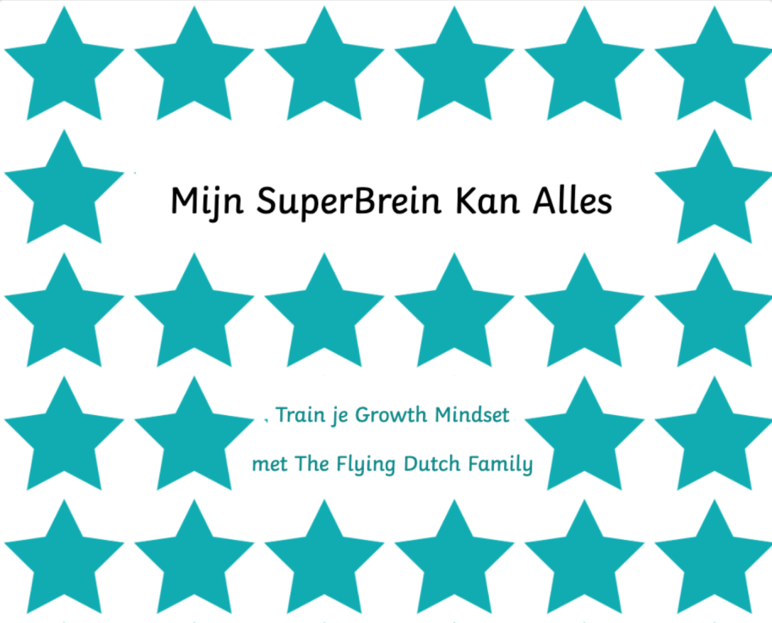Mijn SuperBrein Kan Alles - Train je Growth Mindset met The Flying Dutch Family